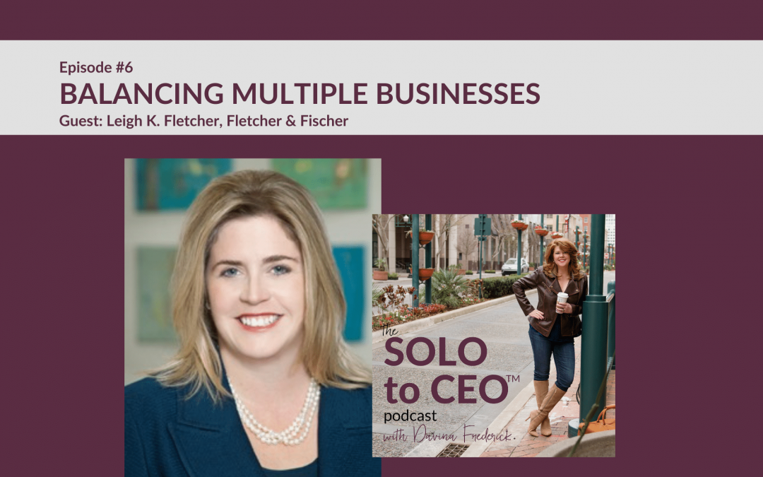 Leigh K. Fletcher | Balancing Multiple Businesses