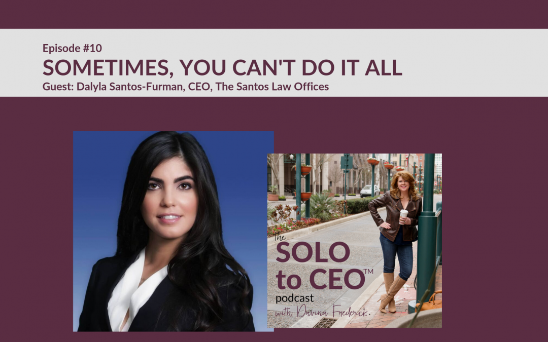 Dalyla Santos-Furman | What to Do When You Can't Do it All