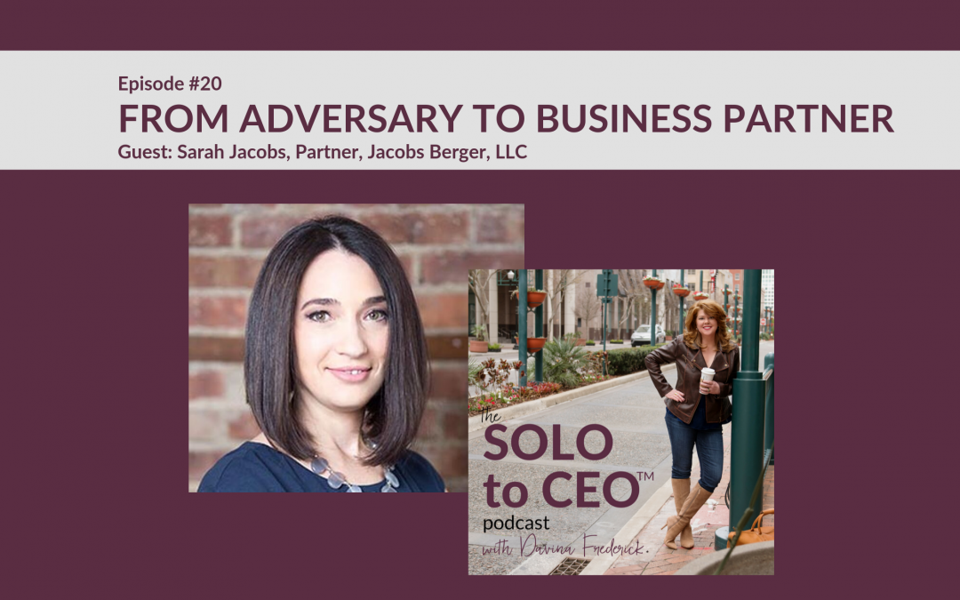 Sarah Jacobs | From Adversary to Business Partner