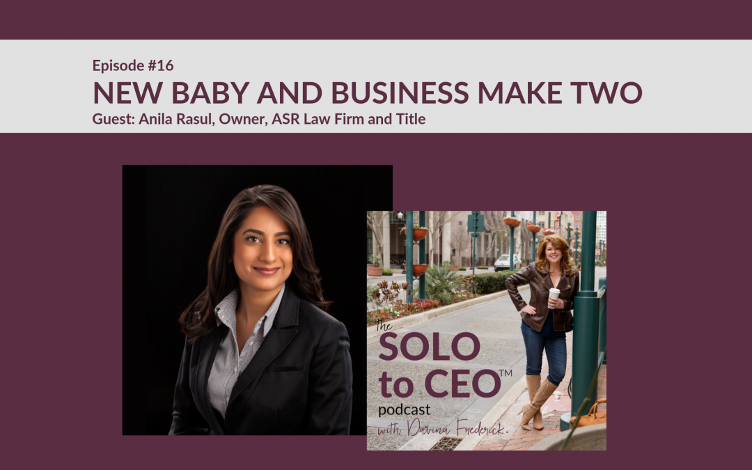 Anila Rasul | When New Baby and Business Make Two