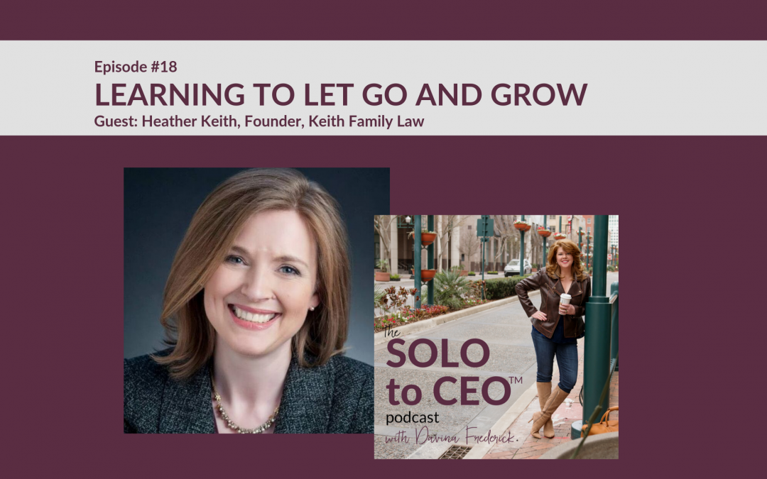 Heather Keith | Learning to Let Go and Grow