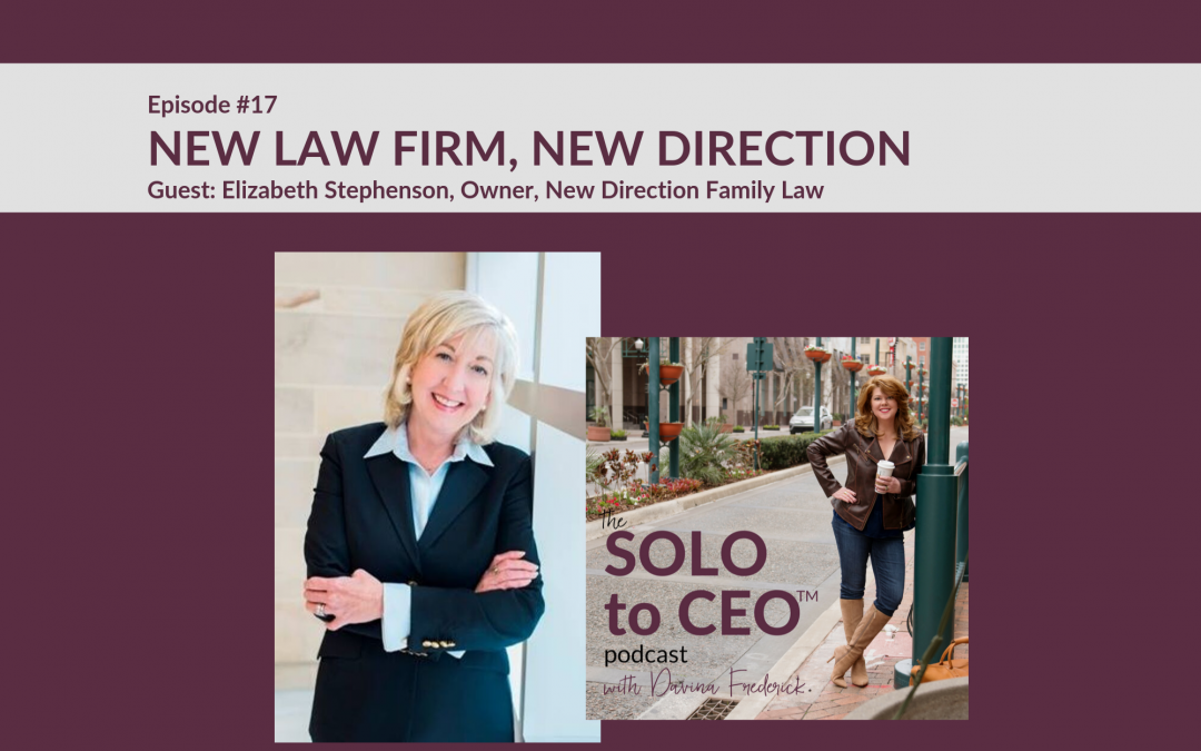 Elizabeth Stephenson | New Law Firm, New Direction