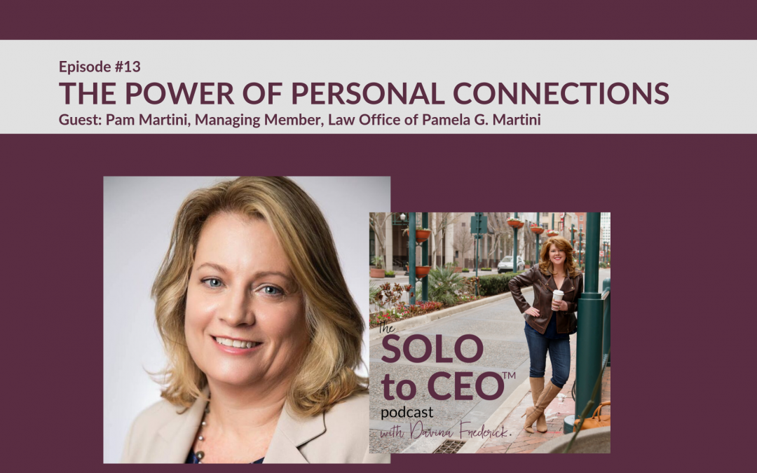 Pamela Martini | The Power of Personal Connections