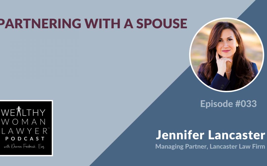 Jennifer Lancaster | Partnering with a Spouse