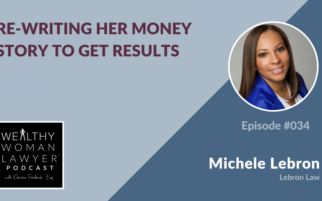 Michele Lebron | Re-Writing her Money Story to Get Results
