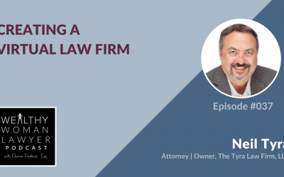 Neil Tyra | Creating a Virtual Law Firm