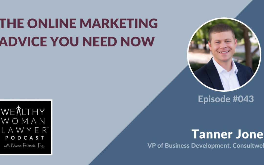 Tanner Jones | The Online Marketing Advice You Need Now
