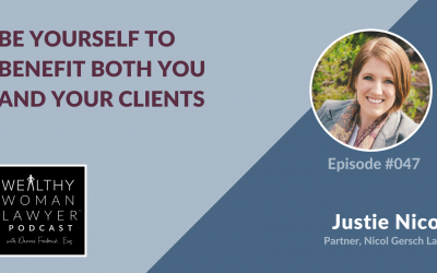 Justie Nicol | Be Yourself to Benefit Both You and Your Clients