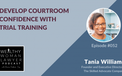 Tania Williams | Develop Courtroom Confidence with Trial Training