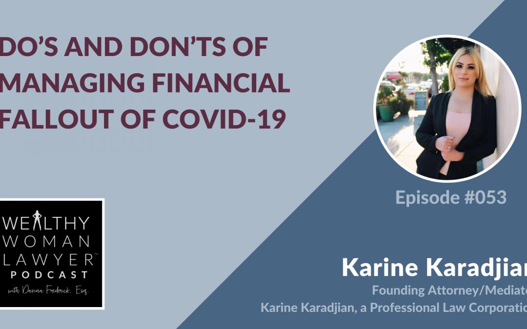Karine Karadjian | Do's and Don'ts of Managing Financial Fallout of COVID-19