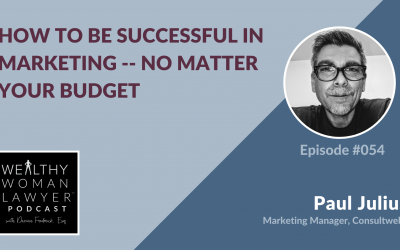 Paul Julius | How To Be Successful In Marketing — No Matter Your Budget