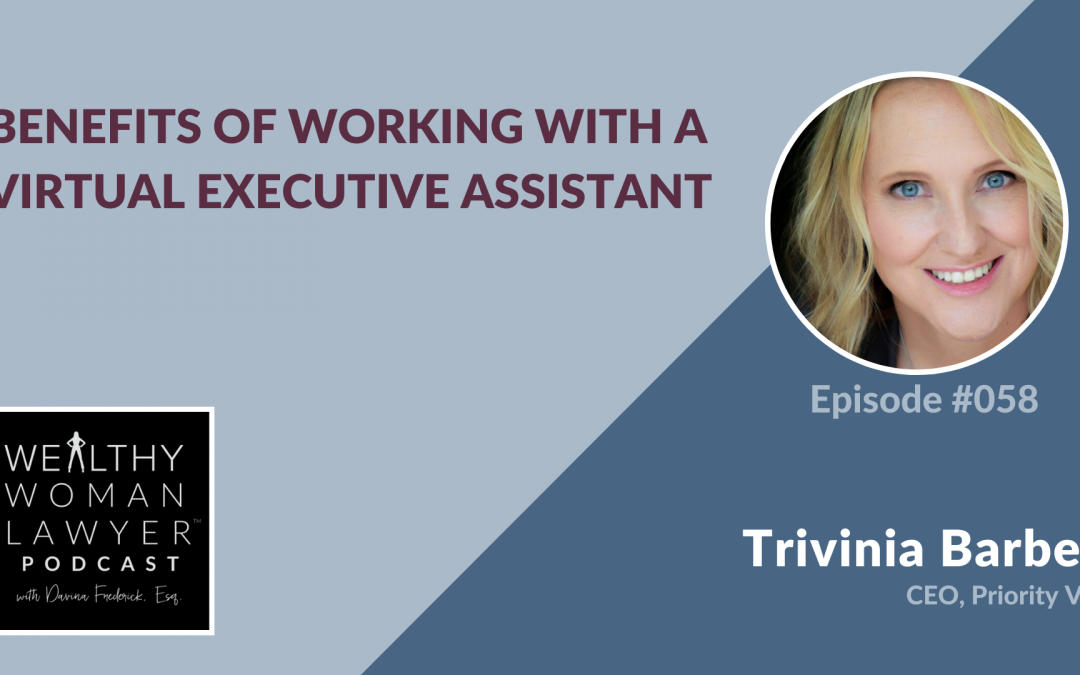 Trivinia Barber | Benefits of Working with a Virtual Executive Assistant