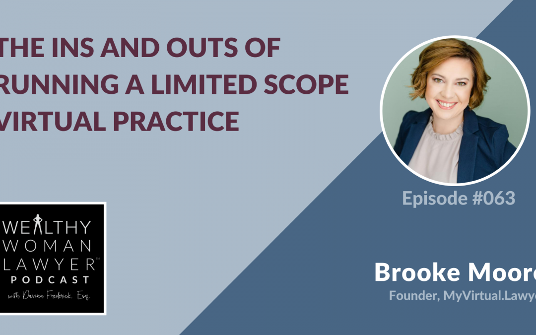 Brooke Moore | The Ins And Outs Of Running A Limited Scope Virtual Practice