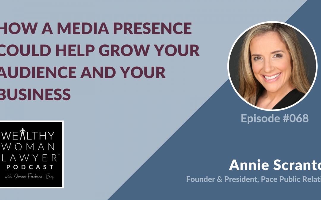 Annie Scranton | How a Media Presence Could Help Grow Your Audience and Your Business